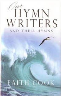 Our Hymn Writers and Their Hymns (PB)