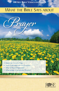Pamphlet: What The Bible Says About Prayer