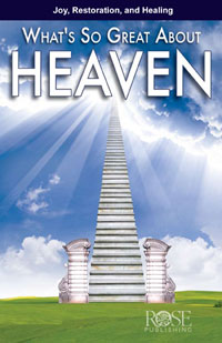 Pamphlet: Whats So Great About Heaven?