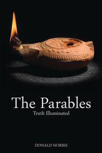 Parables Truth Illuminated