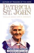 Patricia St. John Tells Her Own Story