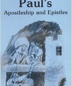 Pauls Apostleship & Epistles