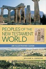 Peoples of the New Testament World Illustrated Guide*