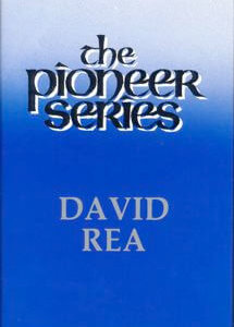 Pioneer Series David Rea
