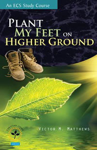 Plant My Feet on Higher Ground  ECS