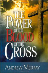 Power of the Blood of the Cross, The