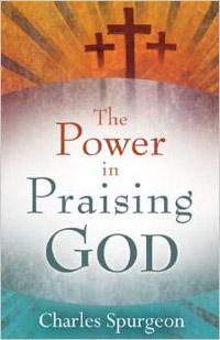 Power In Praising God