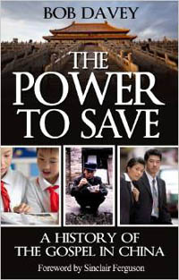 Power To Save History of The Gospel in China