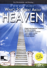 PowerPoint: Whats So Great About Heaven