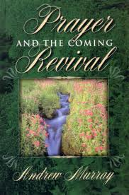 Prayer and the Coming Revival