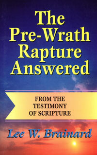 Pre-Wrath Rapture Answered, The