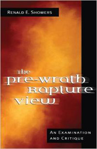 Pre-Wrath Rapture View, The