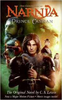Chronicles of Narnia / Prince Caspian Movie Tie-In