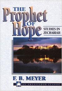 Prophet of Hope: Zechariah