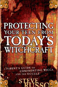 Protecting Your Teen from Todays Witchcraft
