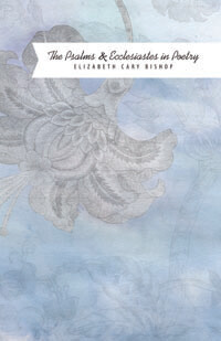 Psalms and Ecclesiastes in Poetry
