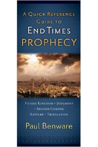 Quick Reference Guide To End Times Prophecy