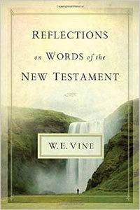 Reflections on Words of the New Testament*