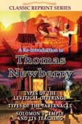 Re-Introduction to Thomas Newberry Vol 1 CLASSIC SERIES