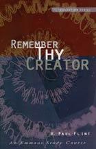 Remember Thy Creator (Foundation Series) ECS