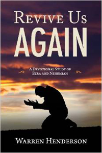 Revive Us Again Devotional Study of  Ezra & Nehemiah