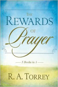 Rewards Of Prayer (5 Books In 1)