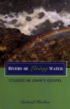 Rivers of Living Water: John