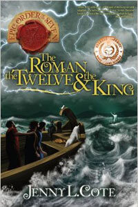 Epic Order Of The Seven #2 The Roman the Twelve & the King