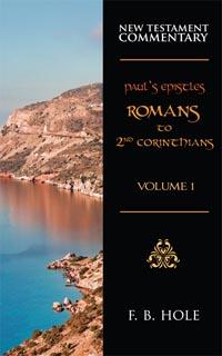 Pauls Epistles Romans to 2nd Corinthians Volume 1