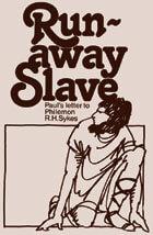 Runaway Slave: Philemon, A