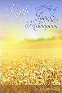 Ruth A Tale of Love and Redemption