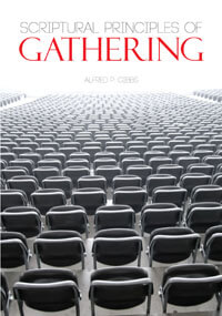 Scriptural Principles of Gathering