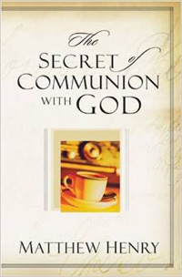 Secret of Communion with God, The