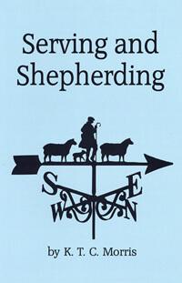 Serving and Shepherding