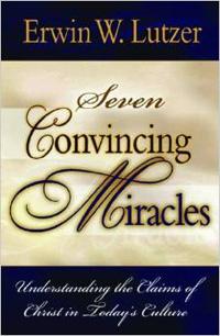 Seven Convincing Miracles