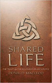 Shared Life The Trinity & the Fellowship of Gods People