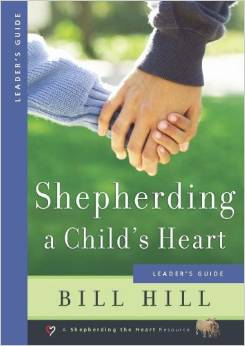 Shepherding a Childs Heart Leaders Guide