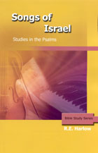 Songs of Israel Studies in the Psalms