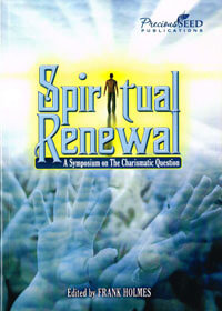 Spiritual Renewal: Symposium on Charismatic Question *