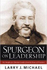 Spurgeon on Leadership