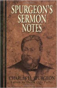 Spurgeons Sermon Notes