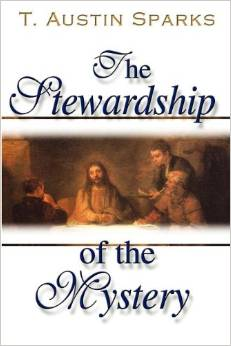 Stewardship of the Mystery*