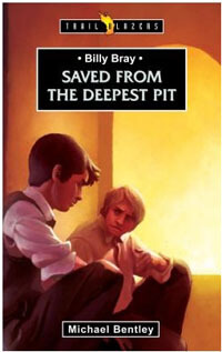 TBS Billy Bray Saved From The Deepest Pit