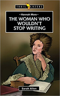 TBS Hannah More The Woman Who Couldn't Stop Writing