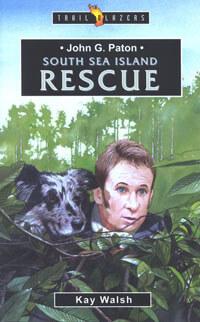 TBS John G. Paton South Sea Island Rescue