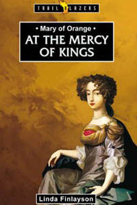 TBS Mary Of Orange At The Mercy of Kings