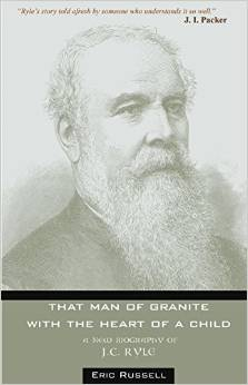 That Man of Granite: A New Biography of J. C. Ryle  HC