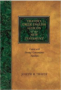 Thayers Greek-English Lexicon New Testament