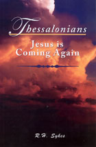Thessalonians: Jesus is Coming Again
