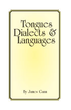 Tongues, Dialects & Languages